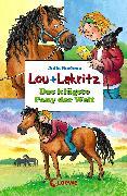 Cover-Bild zu Lou + Lakritz 3 - Das klügste Pony der Welt (eBook) von Boehme, Julia