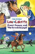 Cover-Bild zu Lou + Lakritz 6 - Zwei Ponys auf Verbrecherjagd (eBook) von Boehme, Julia