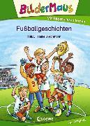 Cover-Bild zu Bildermaus - Fußballgeschichten (eBook) von THiLO