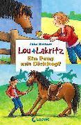 Cover-Bild zu Lou + Lakritz 1 - Ein Pony mit Dickkopf (eBook) von Boehme, Julia