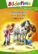 Cover-Bild zu Bildermaus - Geschichten vom Ponyhof (eBook) von Wiechmann, Heike