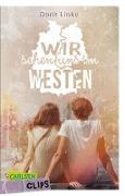 Cover-Bild zu Carlsen Clips: Wir sehen uns im Westen von Linke, Dorit
