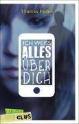Cover-Bild zu Carlsen Clips: Ich weiß alles über dich (eBook) von Feibel, Thomas