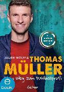 Cover-Bild zu Mein Weg zum Fußballprofi (eBook) von Müller, Thomas
