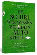 Cover-Bild zu Ey, Schiri, wir wissen, wo dein Auto steht! von Vollmers, Ralph »Drago«