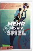 Cover-Bild zu Carlsen Clips: Mehr als ein Spiel von Wolff, Julien