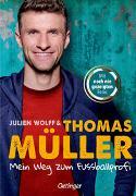 Cover-Bild zu Mein Weg zum Fußballprofi von Müller, Thomas