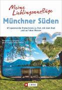 Cover-Bild zu Bahnmüller, Wilfried Und Lisa: Meine Lieblingsausflüge Münchner Süden
