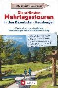 Cover-Bild zu Bauregger, Heinrich: Die schönsten Mehrtagestouren in den Bayerischen Hausbergen