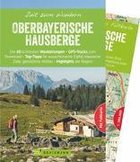 Cover-Bild zu Bauregger, Heinrich: Zeit zum Wandern Oberbayerische Hausberge