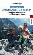 Cover-Bild zu Bauregger, Heinrich: Die schönsten Wanderungen mit Kindern in den Berchtesgadener und Chiemgauer Alpen