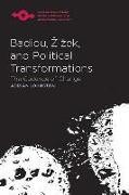 Cover-Bild zu Badiou, Zizek, and Political Transformations von Johnston, Adrian