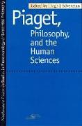 Cover-Bild zu Piaget, Philosophy and the Human Sciences von Silverman, Hugh J. (Hrsg.)