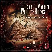 Cover-Bild zu Oscar Wilde & Mycroft Holmes, Sonderermittler der Krone, Folge 25: Altes Blut (Audio Download) von Maas, Jonas