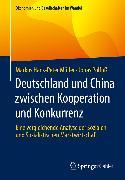 Cover-Bild zu Deutschland und China zwischen Kooperation und Konkurrenz (eBook) von Müller, Markus Hans-Peter