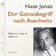 Cover-Bild zu Der Gottesbegriff nach Auschwitz. Eine jüdische Stimme (Audio Download) von Jonas, Hans