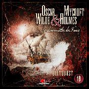 Cover-Bild zu Oscar Wilde & Mycroft Holmes, Sonderermittler der Krone, Folge 19: Blutdurst (Audio Download) von Maas, Jonas