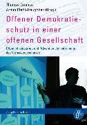 Cover-Bild zu Offener Demokratieschutz in einer offenen Gesellschaft (eBook) von Müller, Andreas (Beitr.)