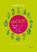 Cover-Bild zu Mai, Manfred: Kennst du die? Wissenschaftler. Künstler.Politiker und Visionäre und wer noch die Welt verändert hat (eBook)