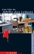 Cover-Bild zu Mai, Manfred: Hälfte des Lebens (eBook)