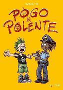 Cover-Bild zu Pogo und Polente (eBook) von Till, Jochen