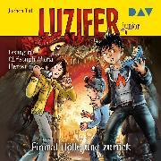 Cover-Bild zu Luzifer junior - Teil 3: Einmal Hölle und zurück (Audio Download) von Till, Jochen