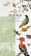 Cover-Bild zu White, Gilbert: Die Erkundung von Selborne durch Reverend Gilbert White