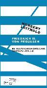 Cover-Bild zu Leithold, Norbert: Friedrich II. von Preußen (eBook)