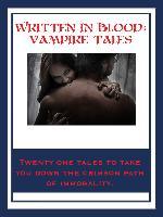 Cover-Bild zu Stoker, Bram: Written In Blood: Vampire Tales (eBook)