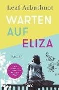 Cover-Bild zu Warten auf Eliza von Arbuthnot, Leaf