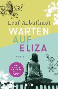 Cover-Bild zu Warten auf Eliza (eBook) von Arbuthnot, Leaf