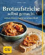 Cover-Bild zu Kittler, Martina: Brotaufstriche selbst gemacht (eBook)