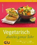 Cover-Bild zu Weber, Anne-Katrin: Vegetarisch durchs ganze Jahr (eBook)