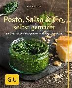 Cover-Bild zu Kintrup, Martin: Pesto, Salsa & Co. selbst gemacht (eBook)
