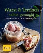 Cover-Bild zu Scholl, Harald: Wurst & Terrinen selbst gemacht (eBook)