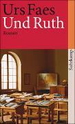 Cover-Bild zu Faes, Urs: Und Ruth