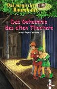Cover-Bild zu Pope Osborne, Mary: Das magische Baumhaus (Band 23) - Das Geheimnis des alten Theaters