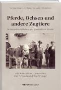 Cover-Bild zu Burlet, Jürg: Pferde, Ochsen und andere Zugtiere