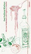 Cover-Bild zu Kaltenbach, Marianne: Aus Italiens Küchen