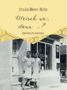 Cover-Bild zu Meier-Nobs, Ursula: Weisch no, denn ...?