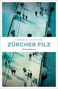 Cover-Bild zu Kasperski, Gabriela: Zürcher Filz