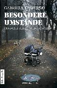 Cover-Bild zu Kasperski, Gabriela: Besondere Umstände (eBook)