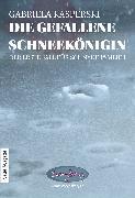 Cover-Bild zu Kasperski, Gabriela: Die gefallene Schneekönigin (eBook)