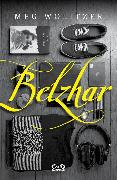 Cover-Bild zu Wolitzer, Meg: Belzhar (eBook)