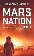 Cover-Bild zu Morris, Brandon Q.: Mars Nation 1