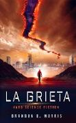 Cover-Bild zu Morris, Brandon Q.: La Grieta (eBook)