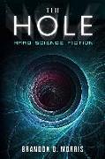 Cover-Bild zu Morris, Brandon Q.: The Hole