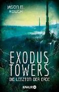 Cover-Bild zu Hough, Jason M.: Exodus Towers (eBook)