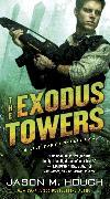 Cover-Bild zu Hough, Jason M.: The Exodus Towers (eBook)