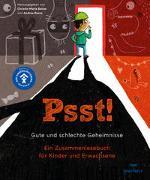 Cover-Bild zu Russo, Andrea: Psst! Gute und schlechte Geheimisse. Ein Zusammenlesebuch für Kinder und Erwachsene. Begleitet vom Deutschen Kinderschutzbund